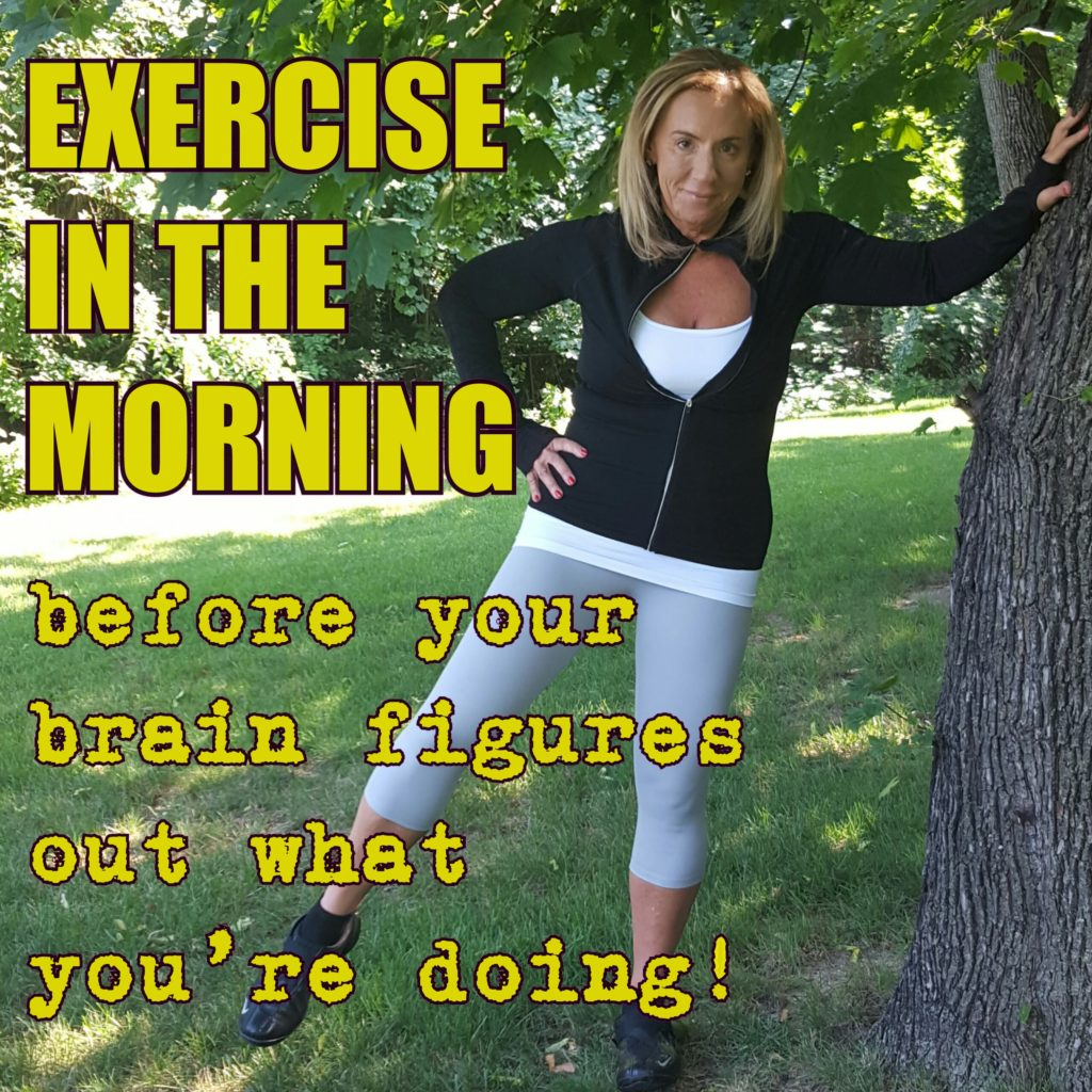 followPhyllis-exercise in the morning